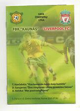Orig.PRG   Champions League  2005/06  FBK KAUNAS - LIVERPOOL FC  !!  SELTEN