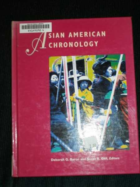 Baron, Deborah G.: Asian American chronology 1st Edition HC