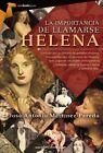 La Importancia de Llamarse Helena by Jose Antonio Martinez Pereda (Paperback / softback, 2015)