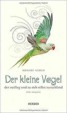 Der kleine Vogel, der ausflog und zu sich selbst zurü... | Livre | état très bon