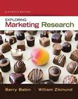 Exploring Marketing Research by Barry J. Babin, William G. Zikmund (Mixed media product, 2015)