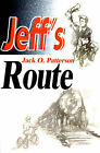 Jeff's Route by Jack O Patterson (Paperback / softback, 2000)