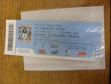 16/03/2010 BIGLIETTO: COVENTRY CITY V Cardiff City (SKY Creations Lounge). se non