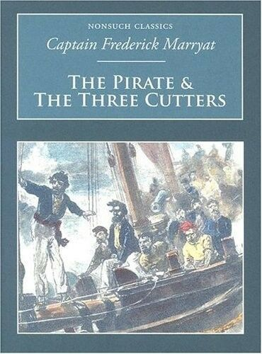 1 of 1 - The Pirate and the Three Cutters (Nonsuch Classics) (Nonsuch Classics), 18458820