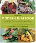Modern Thai Food: 100 Fabulous Thai Recipes for Contemporary Cooks von Martin Boetz (2011, Taschenbuch)