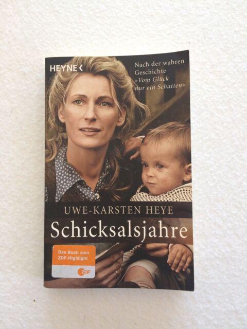 Schicksalsjahre von Uwe-Karsten Heye (2011, Taschenbuch)