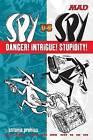 Spy Vs Spy Danger! Intrigue! Stupidity! by Antonio Prohias (Paperback / softback)