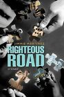 Righteous Road by Jimmie Martinez (Paperback / softback, 2011)
