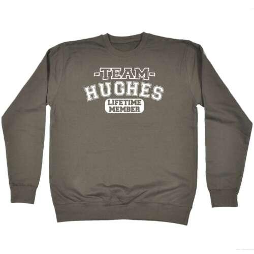 Team Hughes Funny Joke Name Sport SWEATSHIRT Birthday Gift