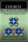Church Transition Through the Principle of 12 by Kim Sam-Seong (Paperback, 2008)