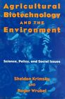 Agricultural Biotechnology and the Environment: Science, Policy, and Social Issues by Roger P. Wrubel, Sheldon Krimsky (Paperback, 1996)
