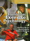 Foundations of Exercise Psychology by David Pargman, Robert S. Weinberg, Bonnie G. Berger (Hardback, 2006)