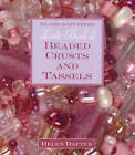 Little Book of Beaded Crusts and Tassels by Helen Dafter (Hardback, 2008)