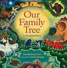 Our Family Tree: An Evolution Story by Lisa Westberg Peters (Hardback, 2003)