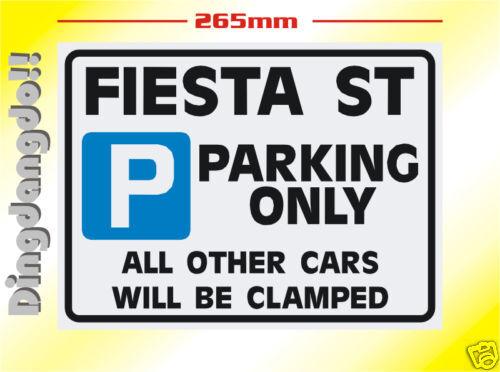 FORD FIESTA ST signe de stationnement cadeau de nouveauté
