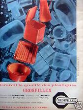 PUBLICITÉ 1959 GROSFILLEX GARANTI LA QUALITÉ DES PLASTIQUES - ADVERTISING