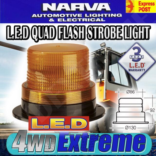 NARVA LED QUAD FLASH STROBE LIGHT AMBER LED FORK LIFT WORKSHOP SITE 85368A
