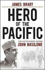 Hero of The Pacific 9780470379417 by James Brady Hardcover