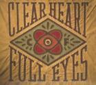 Clear Heart Full Eyes (2012)