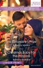 Forever Romance Duo/the Billionaire's Prize/Christmas Baby for the Princess by Rebecca Winters, Barbara Wallace (Paperback, 2016)