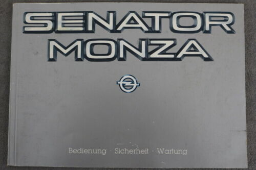 """OPEL Senator Monza-Manuale di istruzioni /""""febbraio 1985/"""" manuale"""