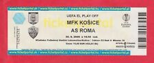 Orig.Ticket   Europa League  2009/10   MFK KOSICE - AS ROM  !!  SELTEN