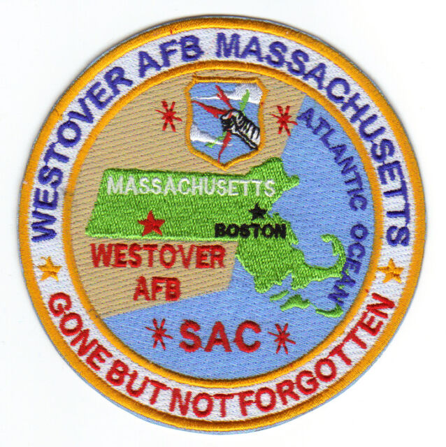 USAF BASE PATCH, WESTOVER AFB MASSACHUSETTS. SAC, GONE BUT NOT FORGOTTEN       Y