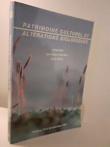 Patrimonio Culturel&alterations Biologico 1988 Poitiers Sfiic