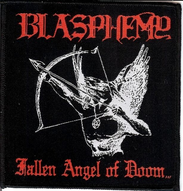 Blasphemy - Fallen Angel Of Doom Patch Sadomator Sadistik Exekution Deiphago Von