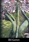 Box Of Pain, Box Of Fear by Bill Garten (Hardback, 2013)