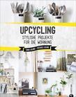 Upcycling von Sonia Lucano und Frederic Lucano (2017, Taschenbuch)