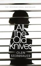 All the Old Knives, Steinhauer, Olen, New Book