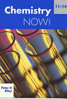 Chemistry Now! 11-14 by Peter D. Riley (Paperback, 1999)