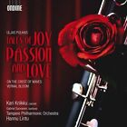 Uljas Pulkkis: Tales of Joy, Passion and Love (CD, Jun-2011, Ondine)
