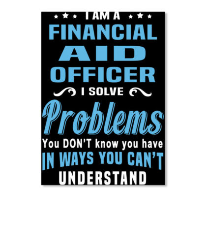 Portrait Premium Financial Aid Officer I Am A Solve Problems You Don/'t Sticker