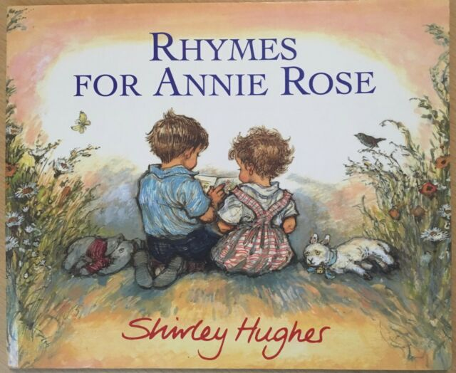 Rhymes For Annie Rose by Shirley Hughes Paperback Book Childrens Fiction 1995