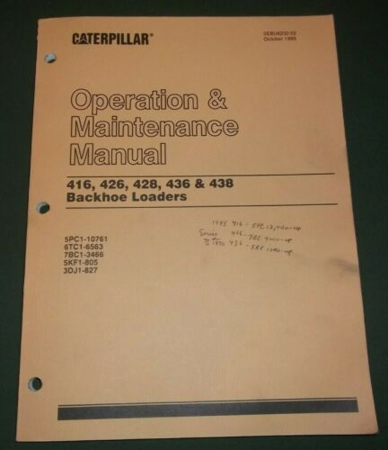 CAT CATERPILLAR 416 426 428 436 438 BACKHOE OPERATION /& MAINTENANCE BOOK MANUAL