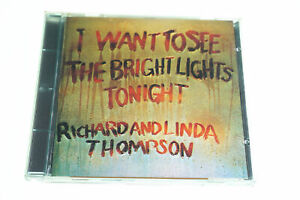 I Want to See the Bright Lights Tonight by Richard 031257440721 CD A14615