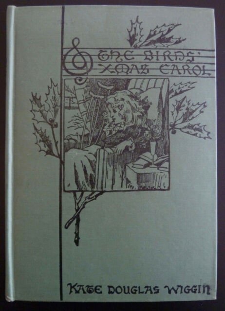The Birds XMAS Christmas Carol Kate Douglas WIGGIN Illustrated Christmas 1916