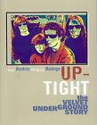 Uptight: The Velvet Underground Story by Victor Bockris, G. Malanga (Paperback, 2003)