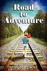 Road to Adventure by Al Herron (Paperback / softback, 2009)