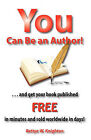 You Can Be an Author by Bettye W Knighton (Paperback / softback, 2011)