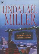 The Mckettricks: A McKettrick Christmas 2 by Linda Lael Miller (2008, Hardcover)