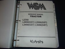 Kubota L2350 L2650 L2950 L3450 L3650 Gst Tractor Service Shop Workshop Manual