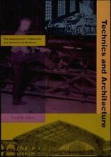 Technics and Architecture: The Development of Materials and Systems for Buildin