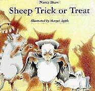 Sheep Trick or Treat by Shaw, Nancy E. -ExLibrary