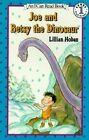 Joe and Betsy the Dinosaur by Lillian Hoban (Paperback, 1995)