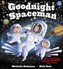 Goodnight Spaceman von Michelle Robinson (2016, Taschenbuch)