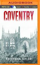 Coventry : Thursday, 14 November 1940 by Frederick Taylor (2016, MP3 CD,...