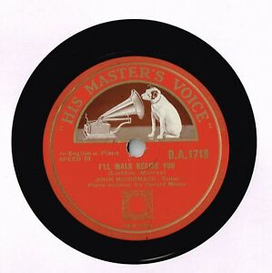 JOHN McCORMACK 78 - I'LL WALK BESIDE YOU - THE STAR OF THE COUNTY DOWN - EX+ CON